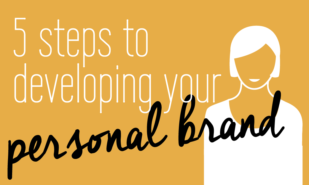 5 steps to developing your personal brand branding Fabi Paolini