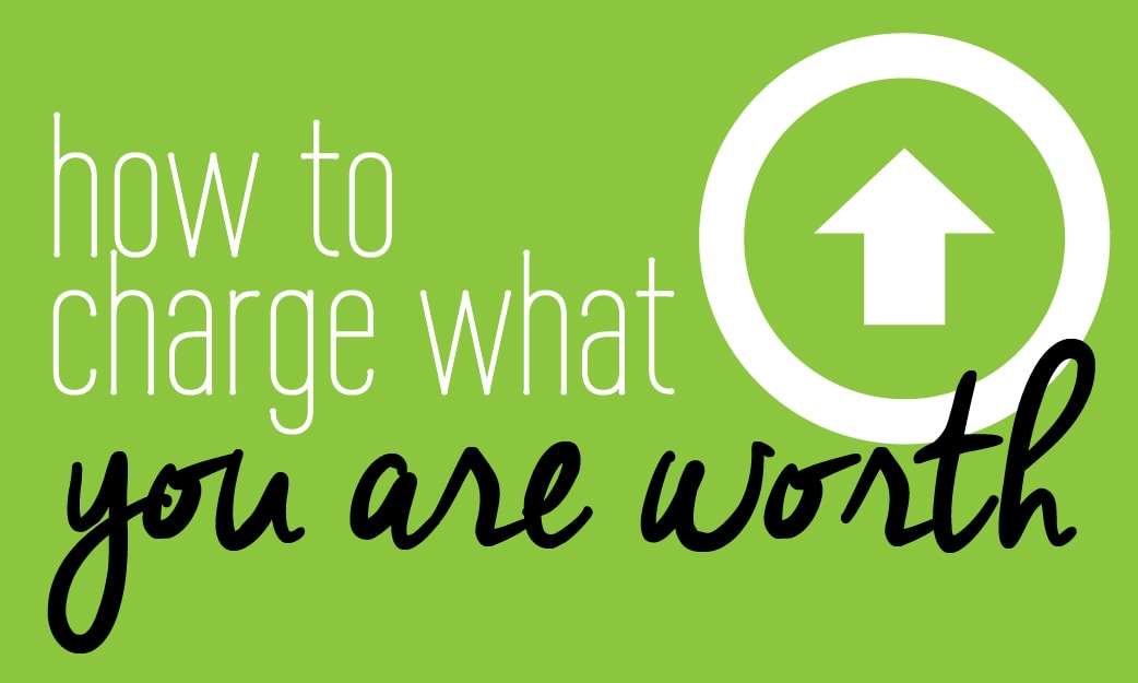 How to charge what you are worth by Fabi Paolini