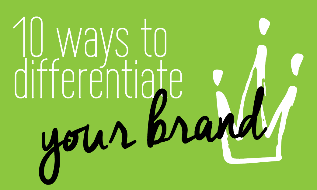 10 ways to differentiate your brand Fabi Paolini branding