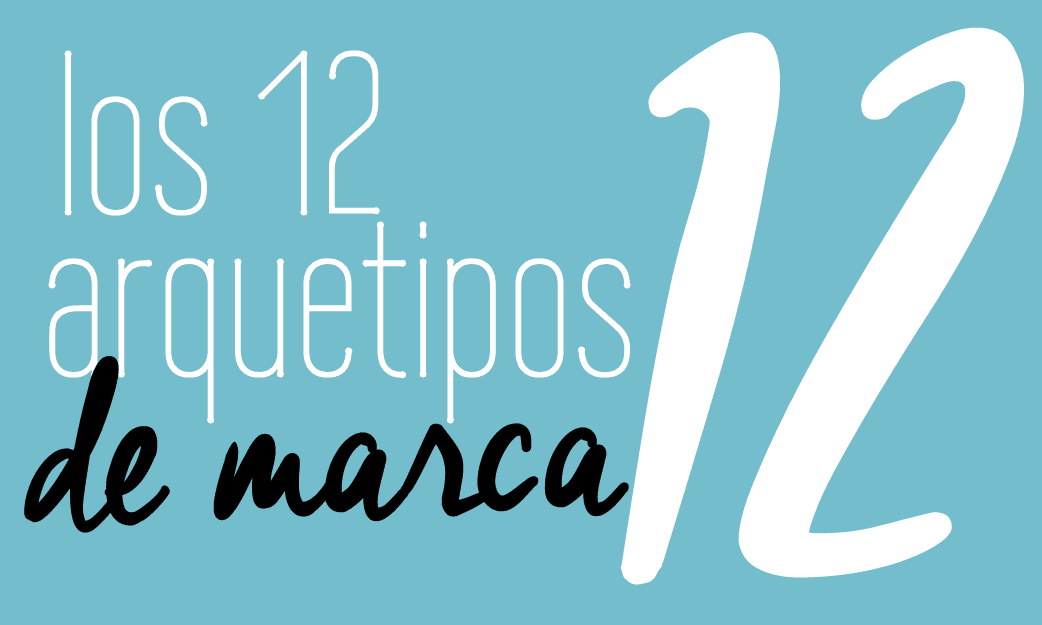 Los 12 Arquetipo de Marcas branding Fabi Paolini