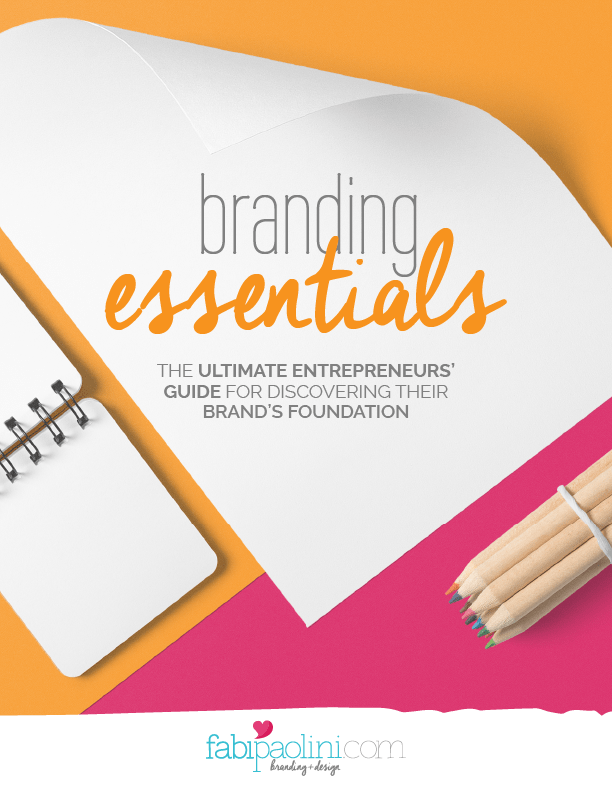Branding Essentials: The ultimate entrepreneur's guide for discovering their brand's foundations | Mission + Unique Selling Proposition + Differentiation + Values | Branding + Design Fabi Paolini