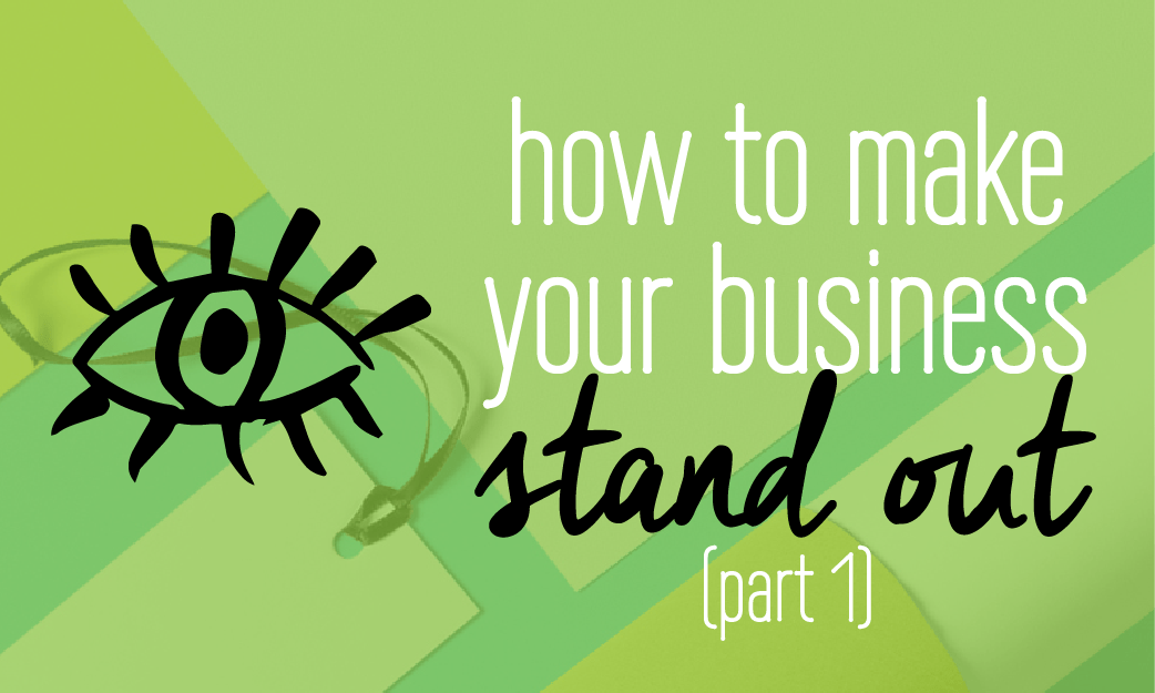 How to make your business stand out. Brand differentiation. Branding, entrepreneur