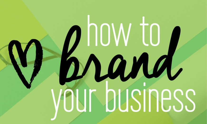 How to Brand Your Business. Branding + business tips and advice. Free guide inside to build your brand's foundation, brand identity, brand experience. Click to download