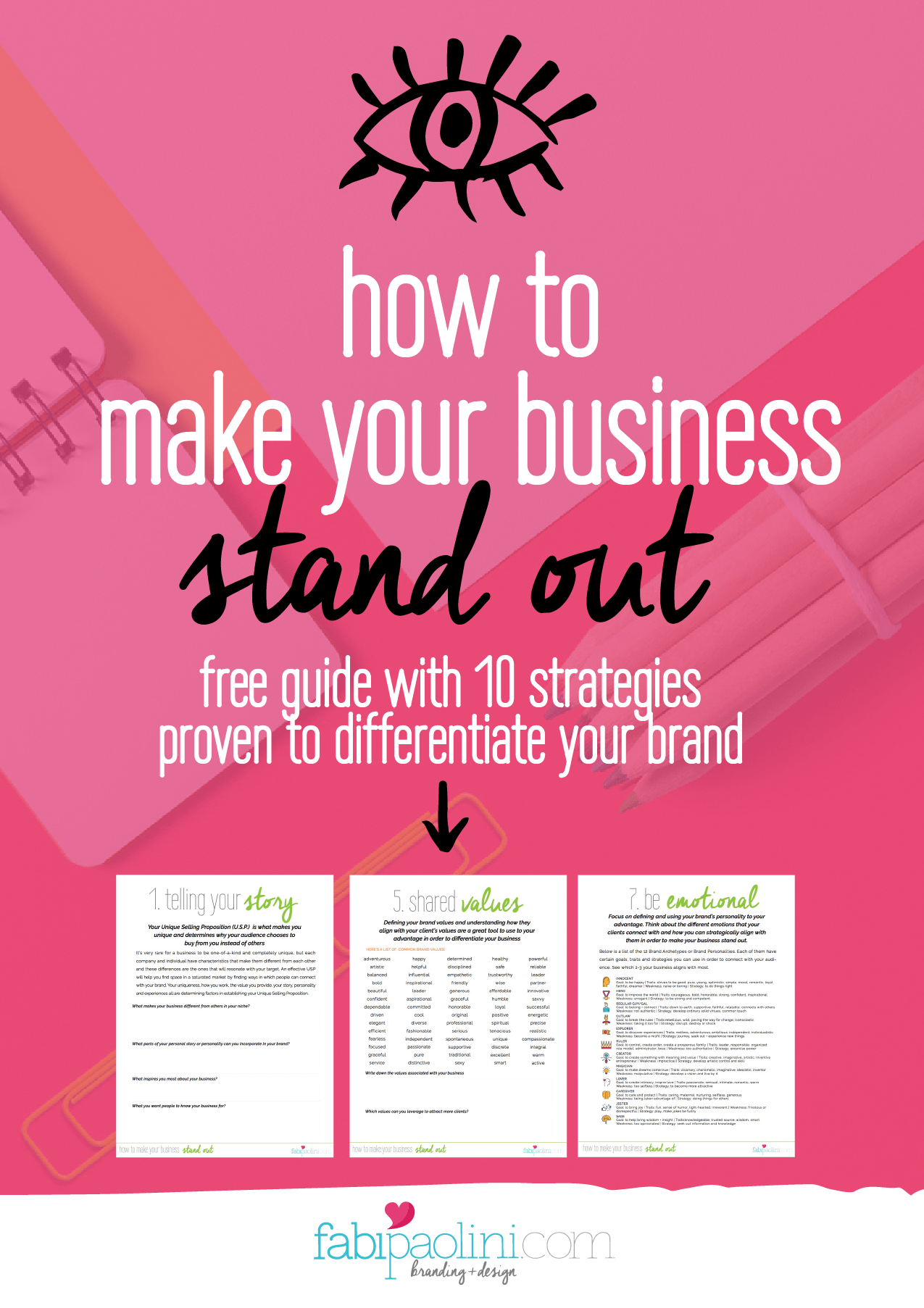 How to make your business stand out. Brand differentiation. Branding, entrepreneur. Guide with 10 strategies proven to make your business stand out and differentiate your brand