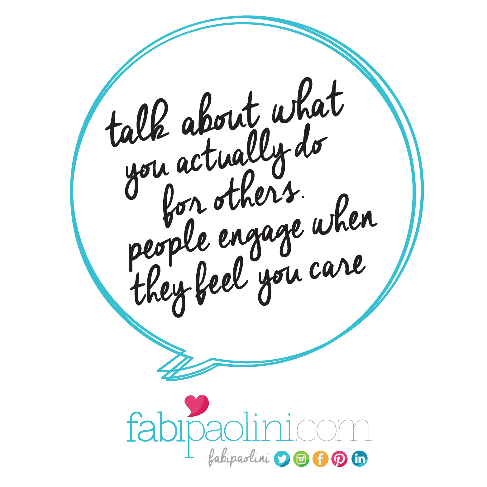 Talk about what you actually do for others. People engage when they feel you care. Business + branding quote. Click to read more on branding
