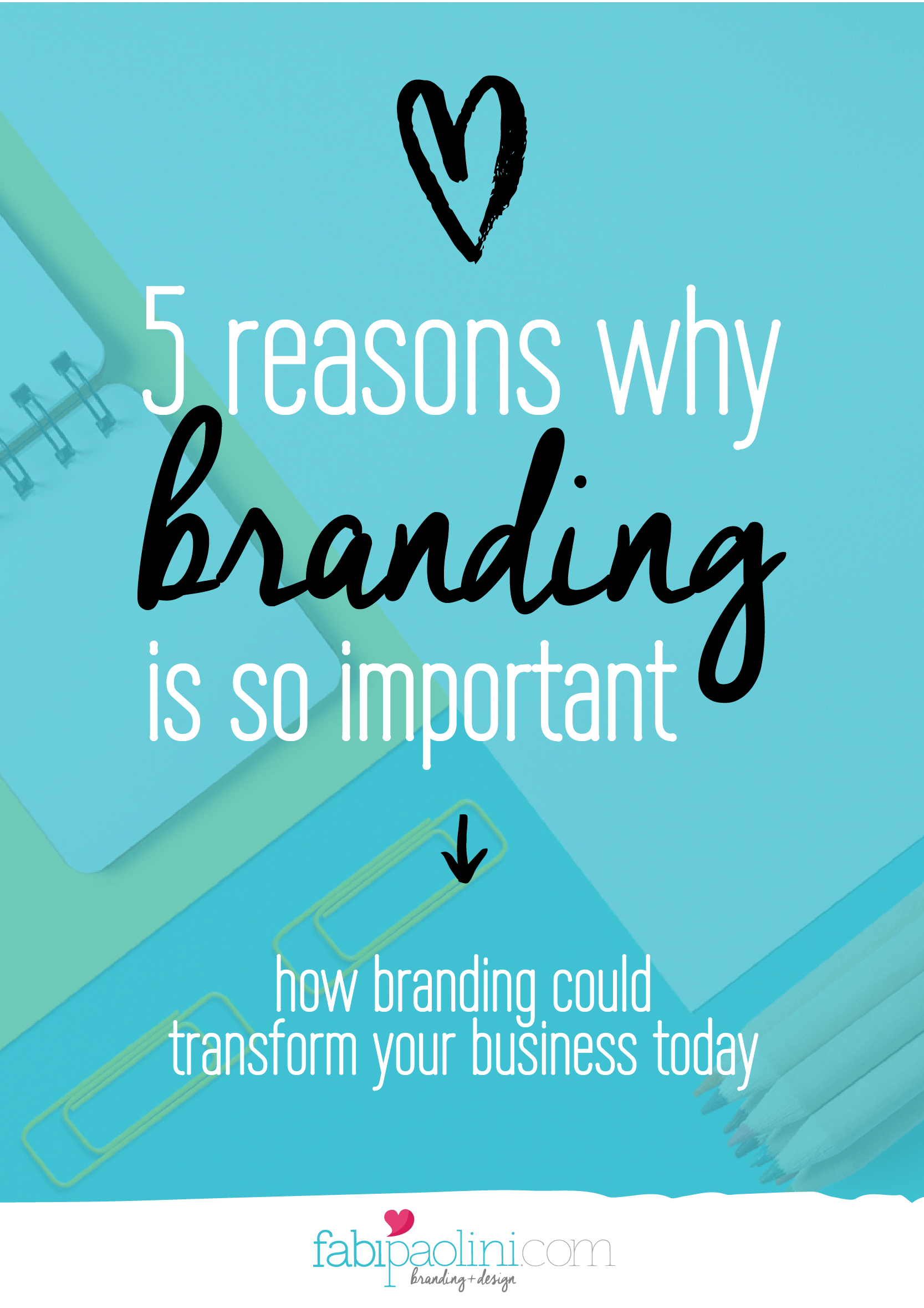 5 reasons why branding is important. How branding could transform your business today. Click to read more!