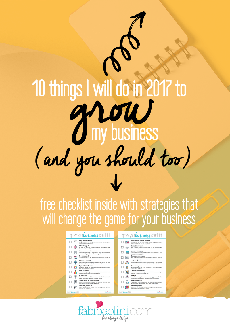 10 things I will be doing to grow my business sin 2017. There's a free checklist inside you can download with great tips for marketing!