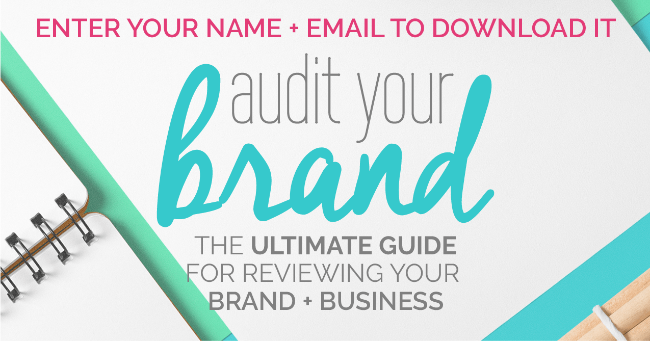 How to audit your brand and create a brand strategy for your business. Internal and external evaluation of your business. Fabi Paolini | Branding + Design