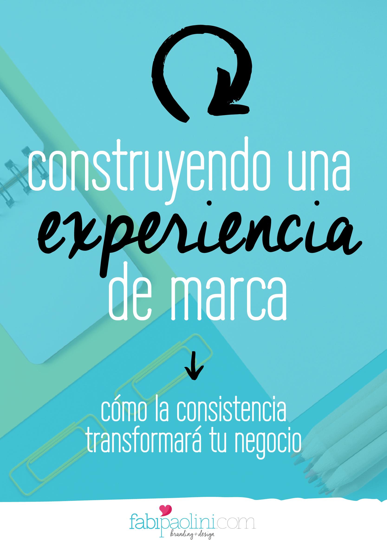 Construyendo una experiencia de marca