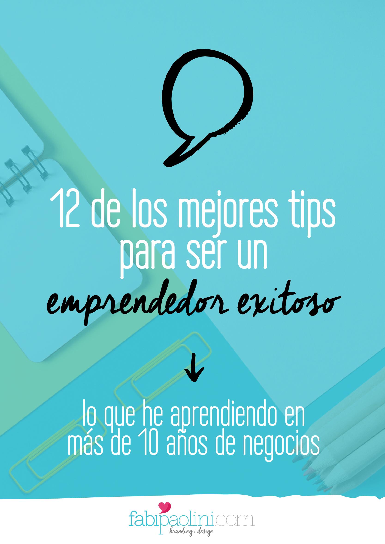 12 tips del emprendedor exitoso