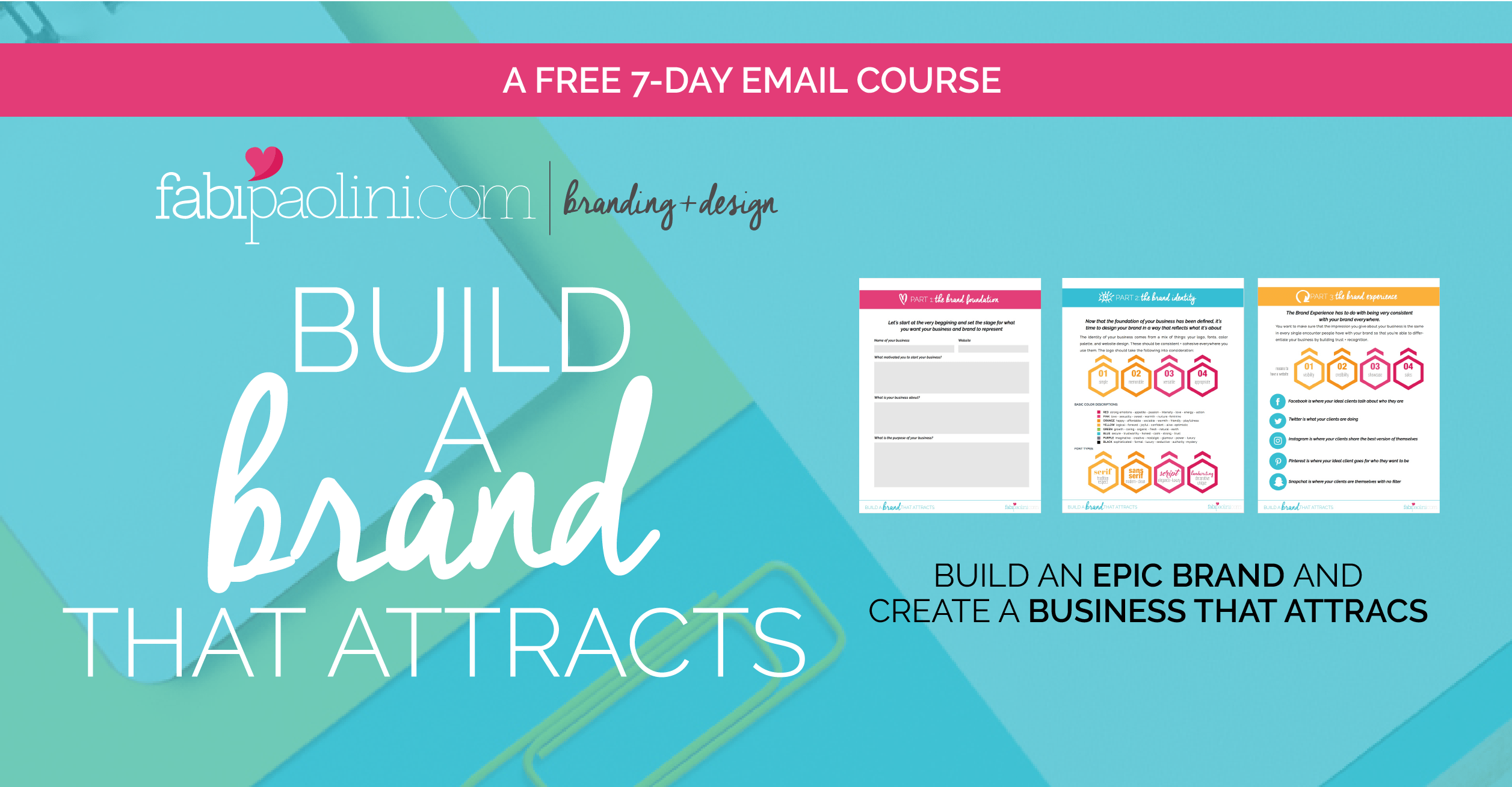 Build a Brand that Attracts - A free email branding course | Fabi Paolini Branding + Design + entrepreneur