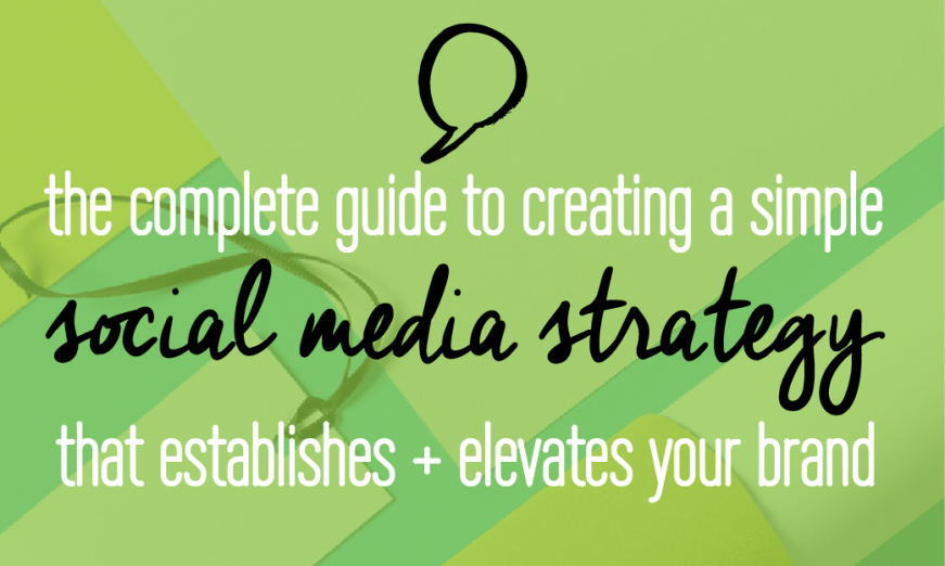 The complete guide to creating a simple social media strategy that establishes and elevates your brand! Make sure to check this out! It has everything you will ever need to know about branding your social media.