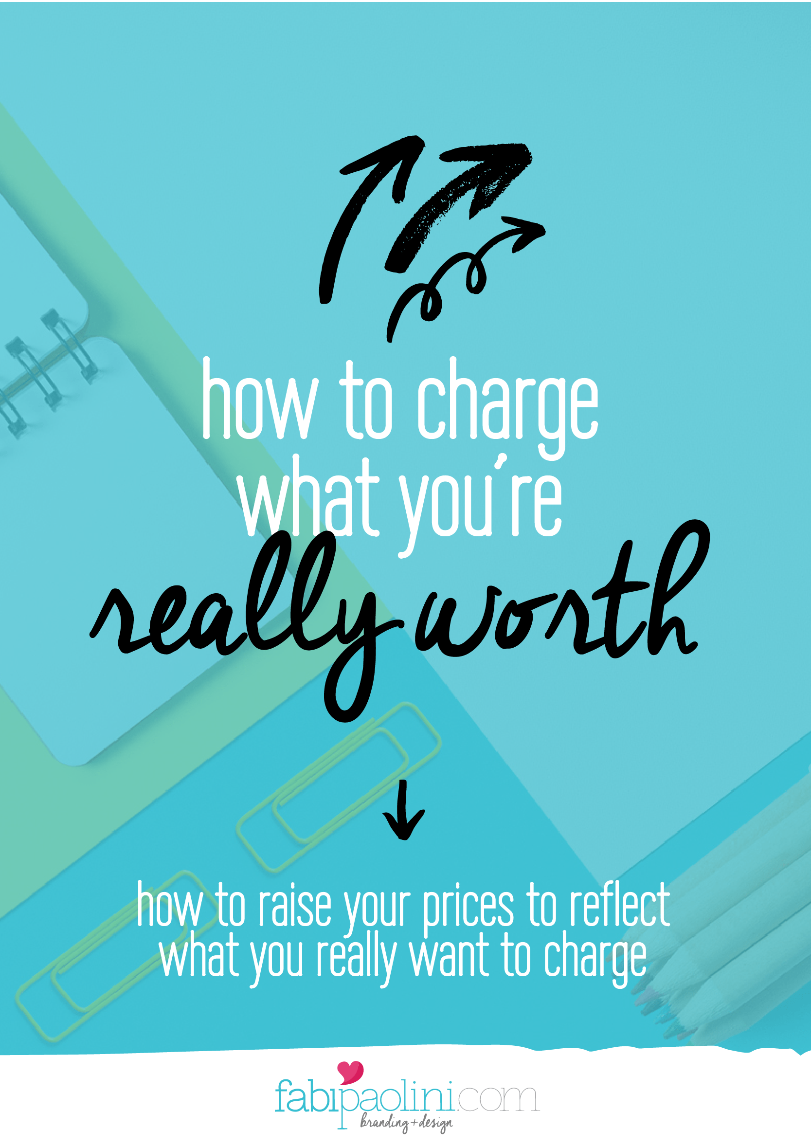 How to charge what you're really worth. What you need to know to raise your prices to reflect your value. Read on!