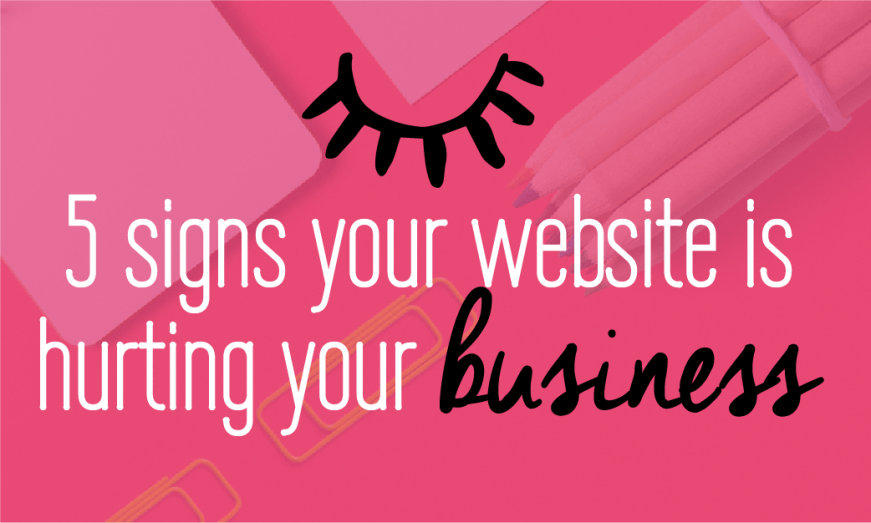 5 signs your website is hurting your business. Website mistakes you might be making that are keeping clients + opportunities away! Read on to find out more