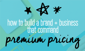 How to charge premium pricing for your brand or business. Includes a free checklist so you can start acting now! The 5 steps you need to follow if you want to charge more for your business. Fabi Paolini Branding + Design