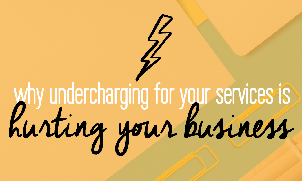 Why undercharging for your services is hurting your business. 3 reasons why you need to raise your prices and 3 ways to make it happen right now. Fabi Paolini. Brand strategy + design