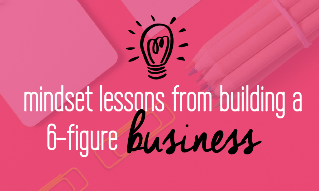 5 valuable lessons from building a 6-figure business for entrepreneurs. What I have learned about building a six-figure business. Fabi Paolini. Branding + Web design.