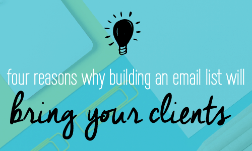 Four reasons why building an email list will bring your clients and a guide with powerful ways to grow your audience. Digital marketing for business. Entrepreneurs. Fabi Paolini brand strategy. Branding
