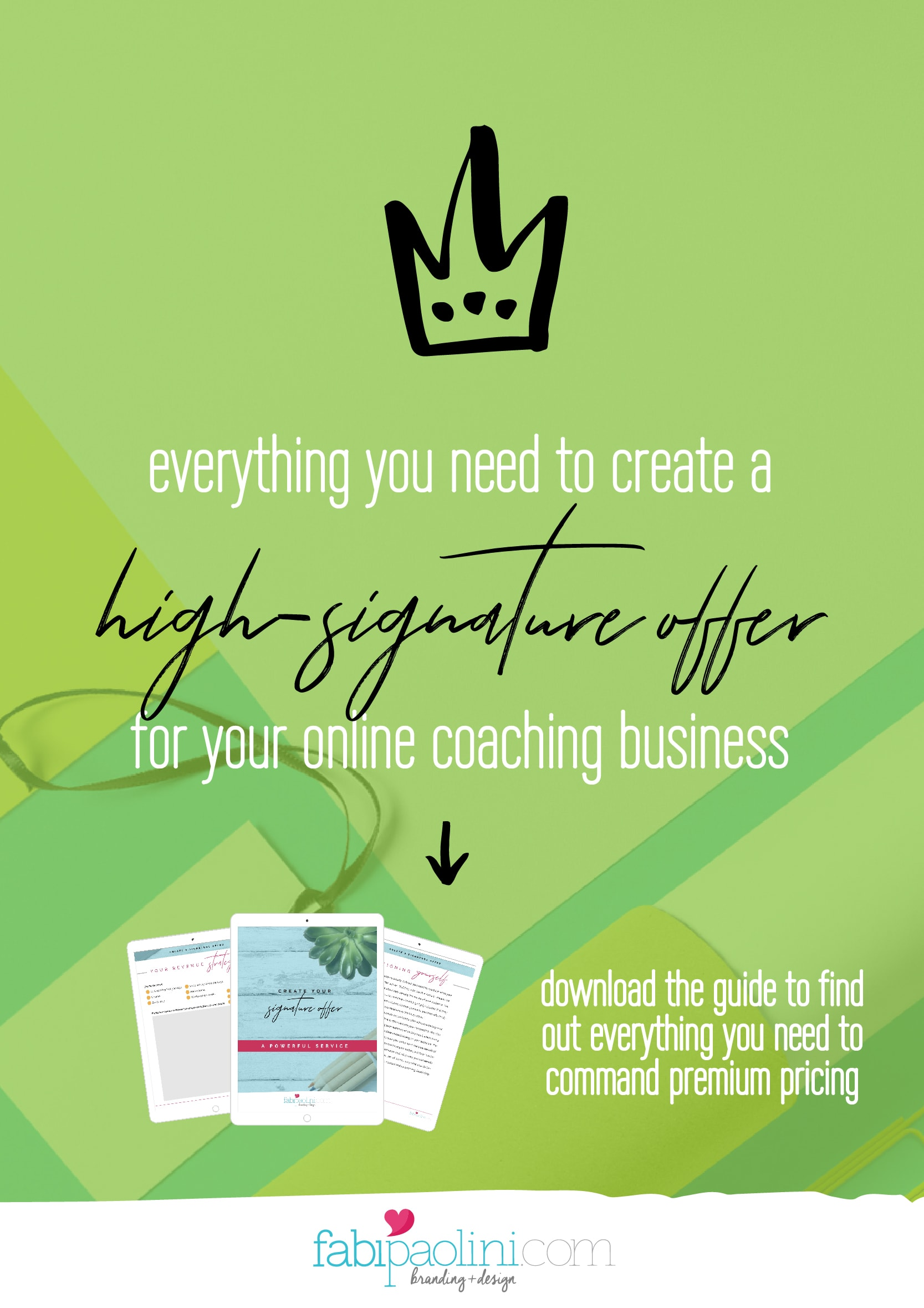 Everything you need to create a high-ticket signature offer for your online based service business while increasing your income | Fabi Paolini Brand Strategy Online Business Coach