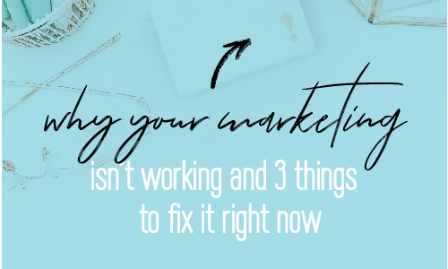 Why your marketing isn't working and the 3 things you need to do to fix it | Fabi Paolini Brand strategy and online business coach