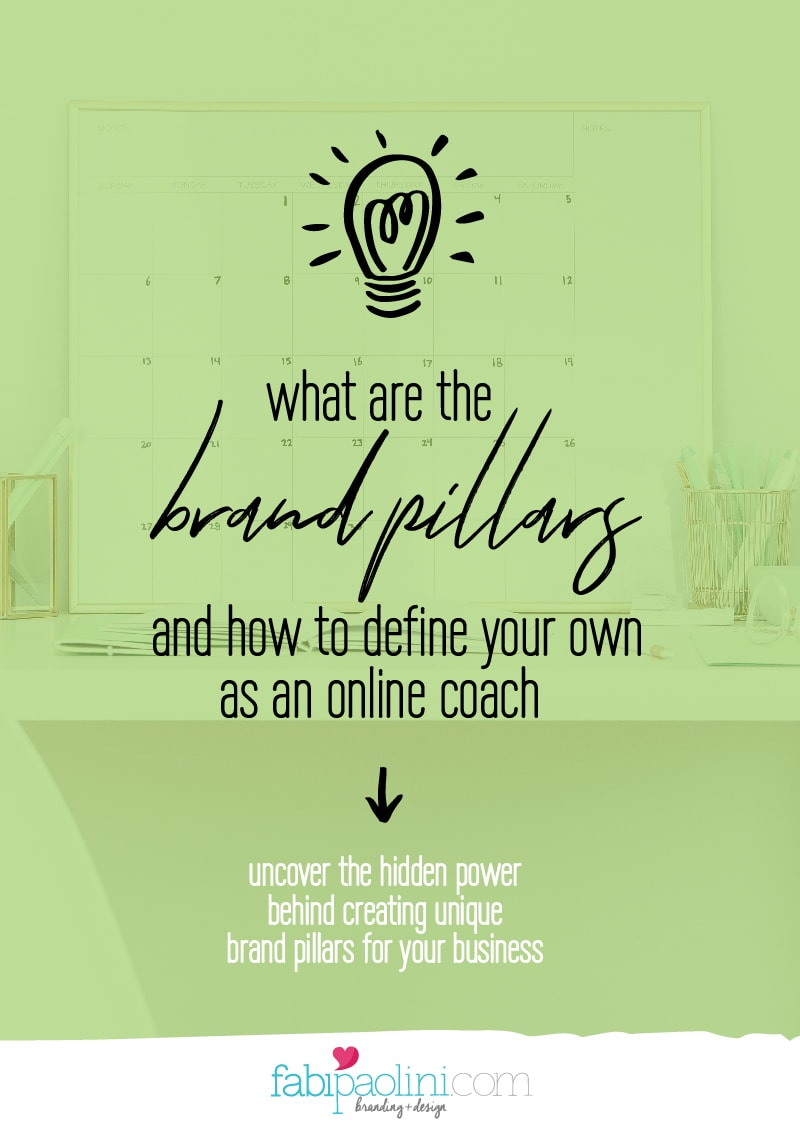 What are the brand pillars, how to create and define your own and how this will transform your business as an online coach or consultant or service provider   Fabi Paolini   Brand Strategy Coach