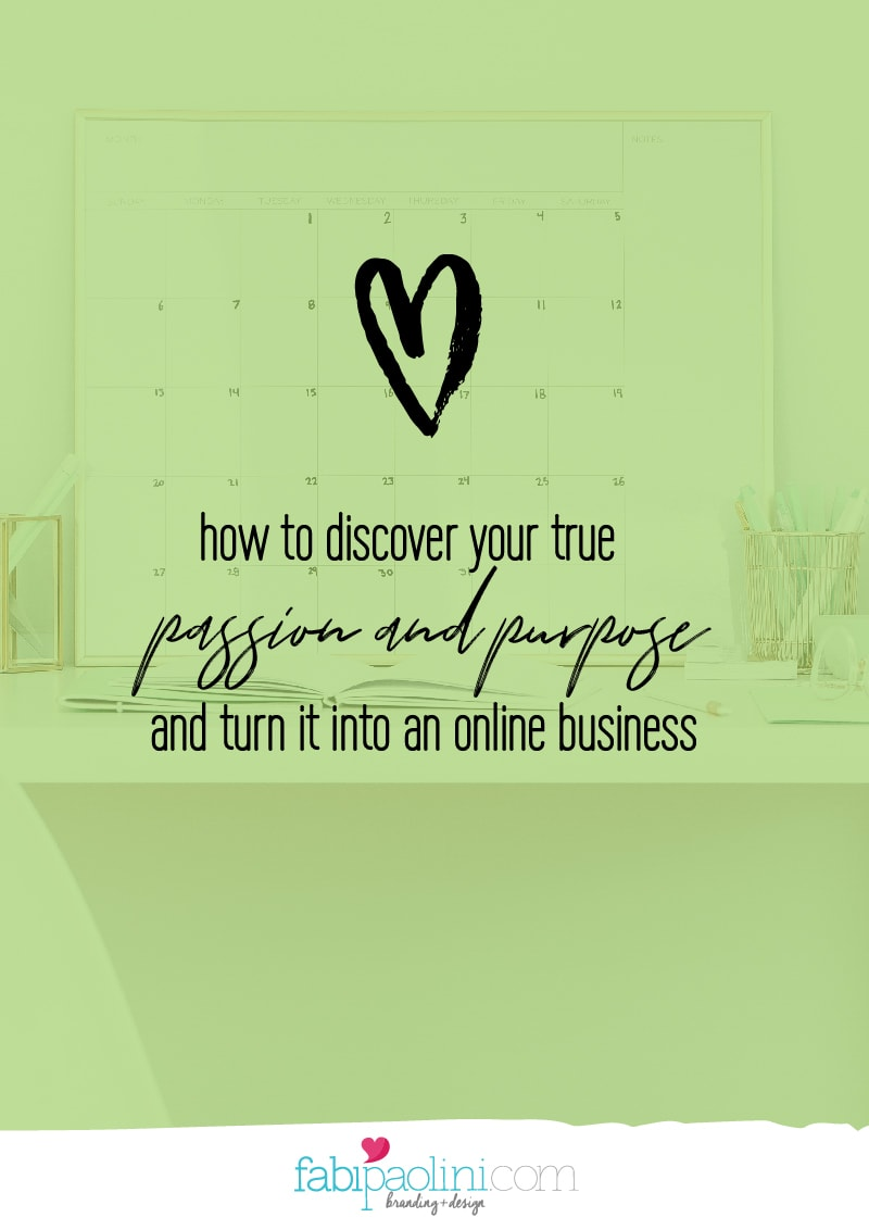 turn passion and purpose into an online business fabi paolini brand strategy