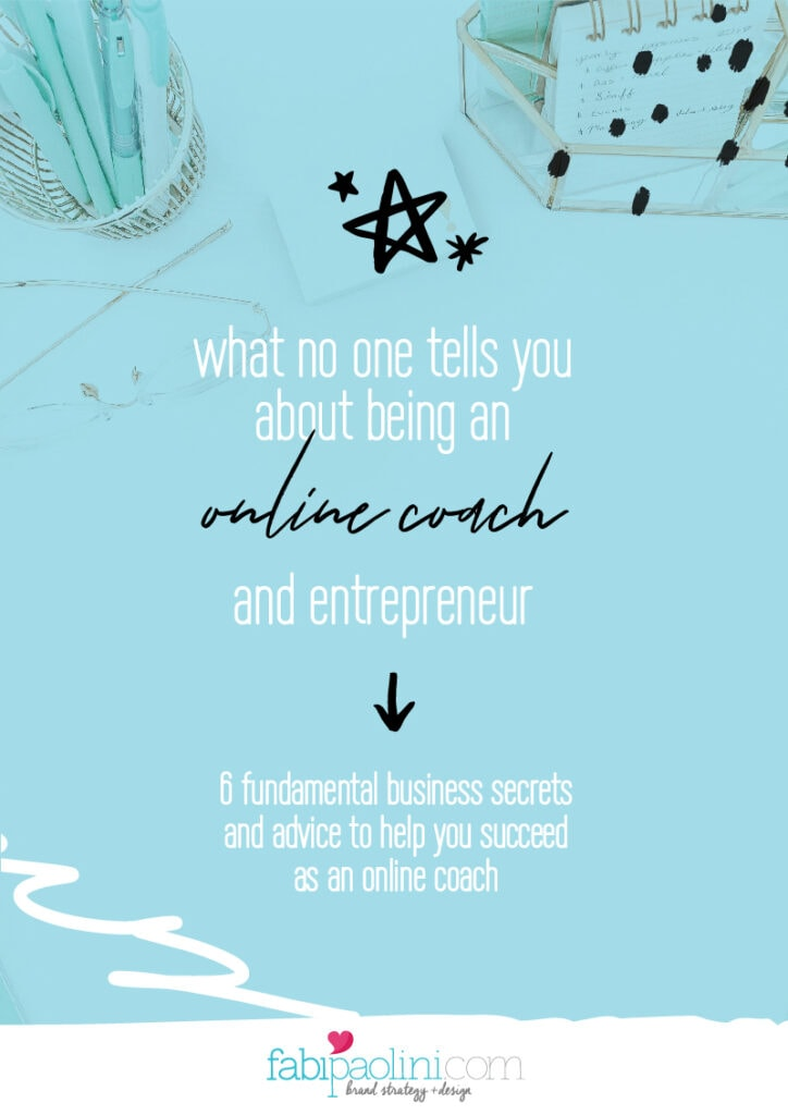 Being an online coach and entrepreneur | Fabi Paolini Brand Strategy and Marketing